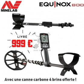 MINELAB EQUINOX 800 + Canne carbone 4 brins