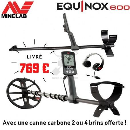 MINELAB EQUINOX 600 + Canne Carbone 2 ou 4 brins offerte